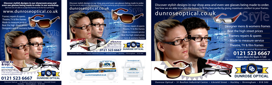 Dunrose Optical needed a flyer/poster design and vehicle graphics. I refined the logo design but wanted to keep it as close to the original as possible. The designs have been made into large signs for the showroom and workshops too.